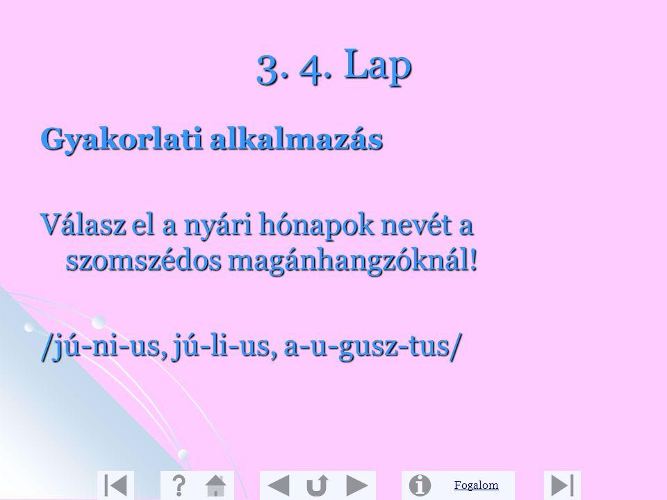 3. 4. Lap Gyakorlati alkalmazás