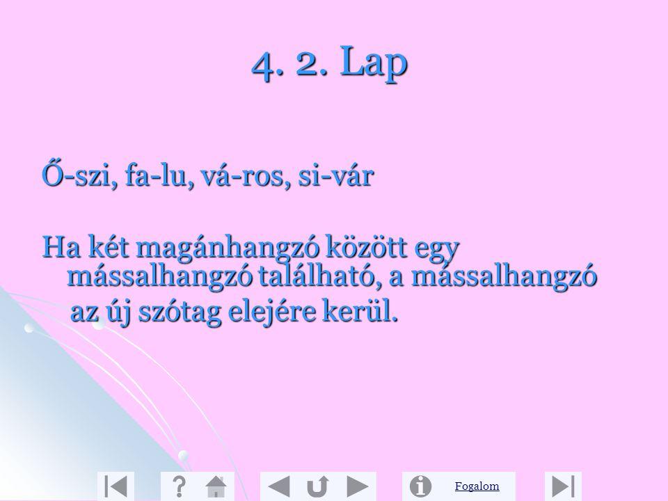 4. 2. Lap Ő-szi, fa-lu, vá-ros, si-vár