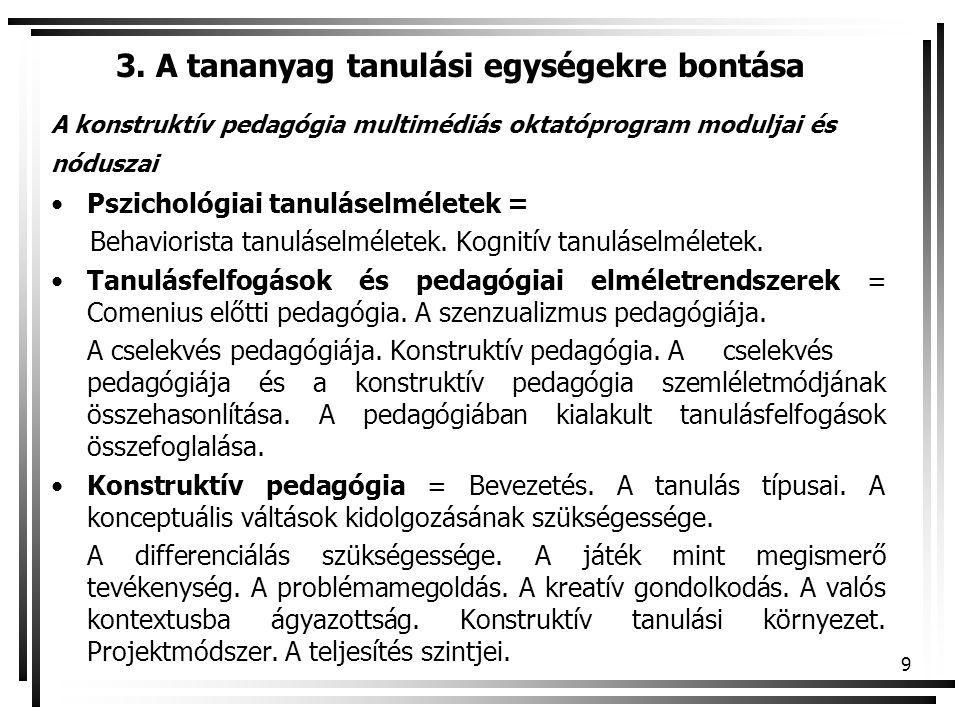 3. A tananyag tanulási egységekre bontása