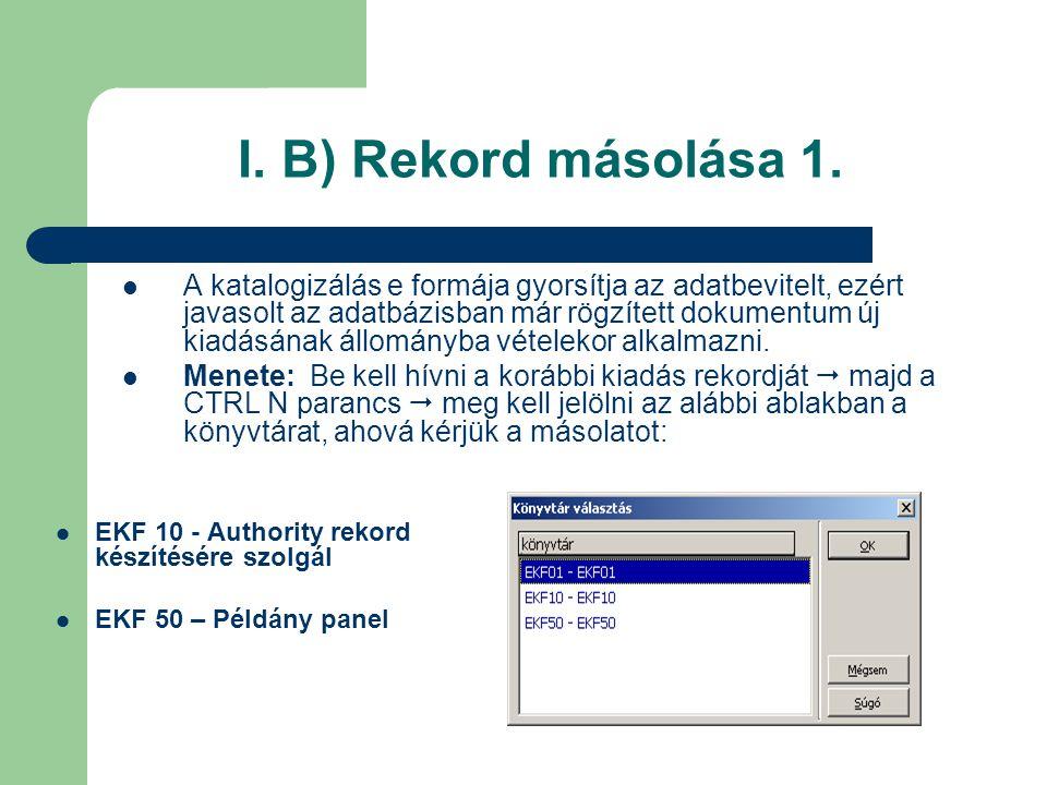 I. B) Rekord másolása 1.