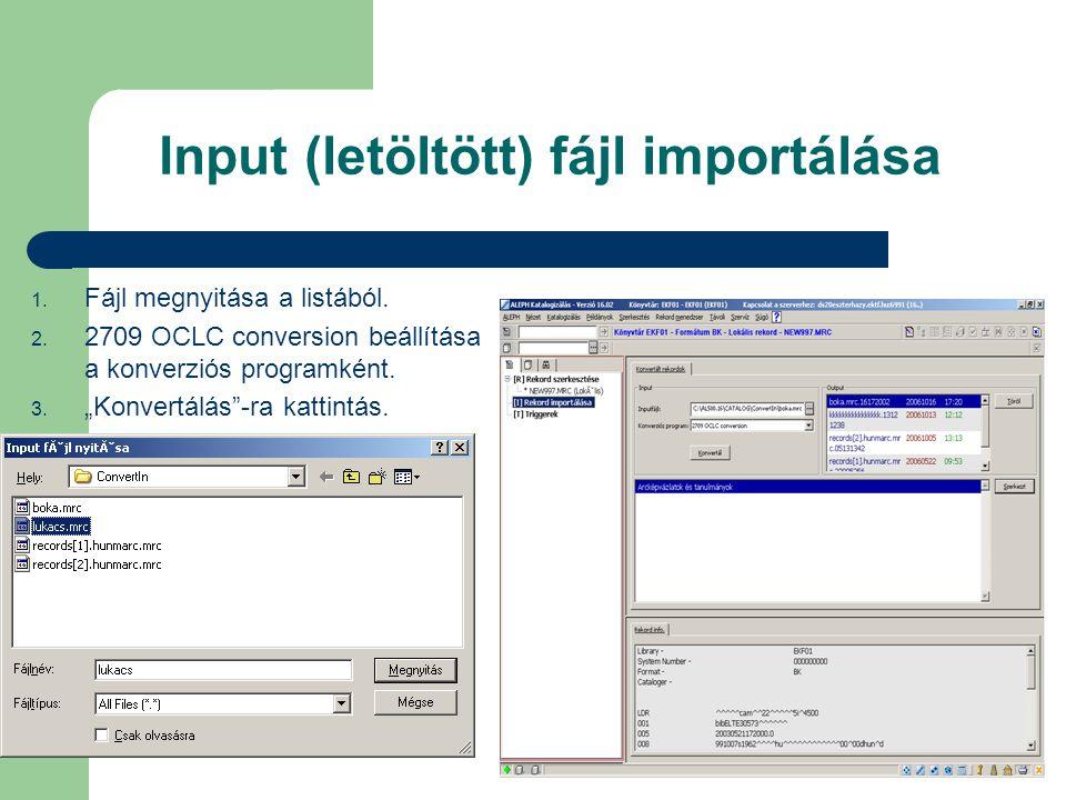 Input (letöltött) fájl importálása