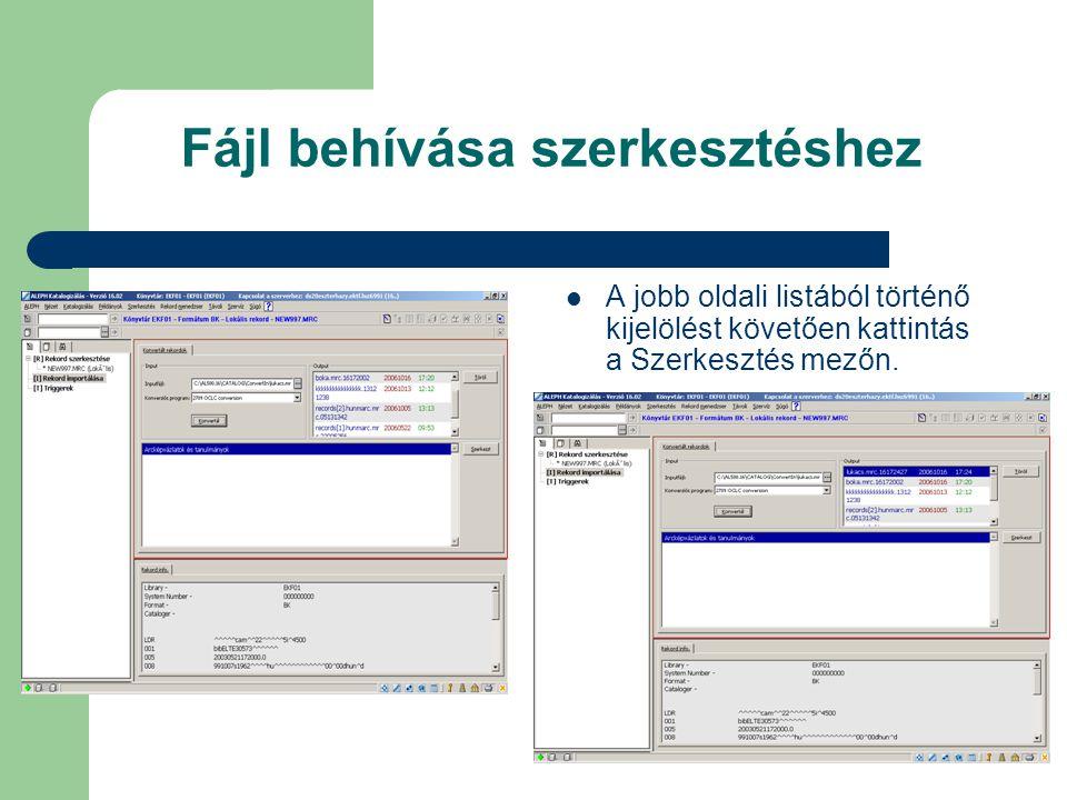 Fájl behívása szerkesztéshez