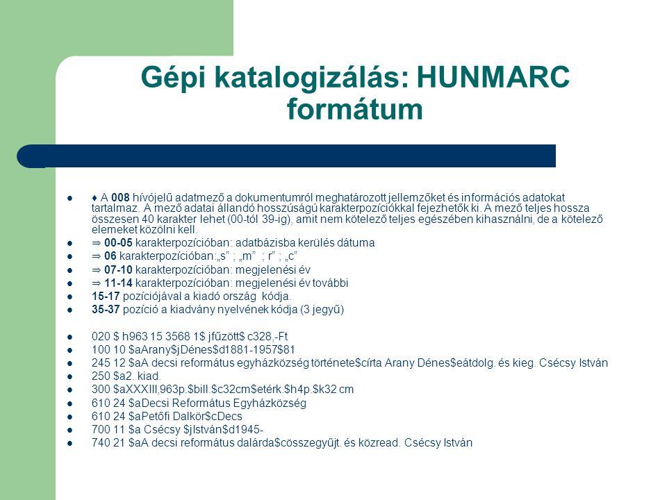 Gépi katalogizálás: HUNMARC formátum