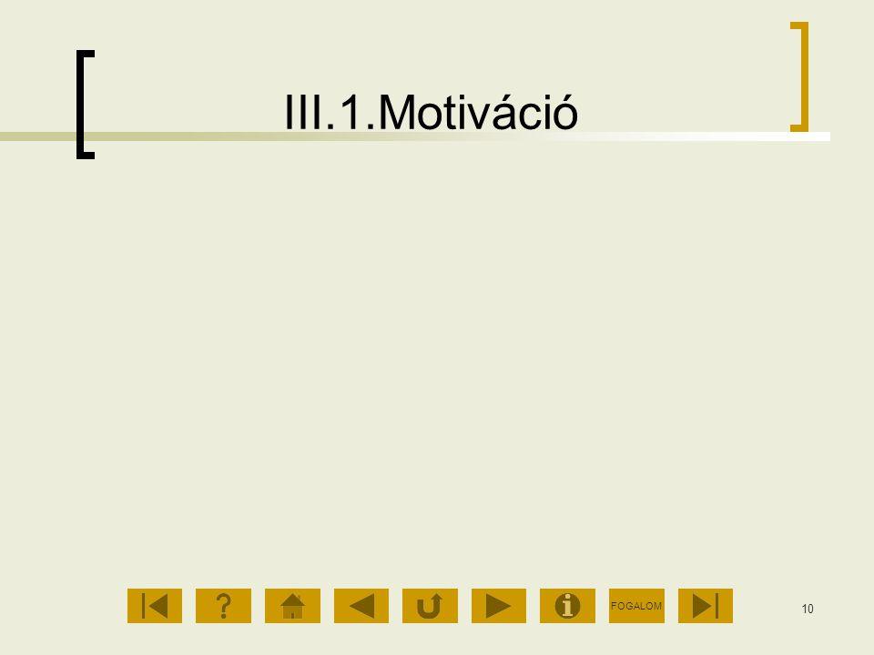 III.1.Motiváció