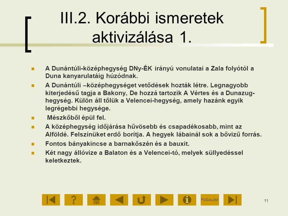 III.2. Korábbi ismeretek aktivizálása 1.