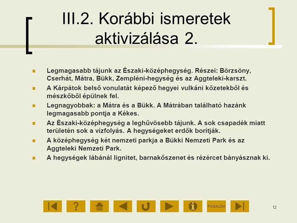 III.2. Korábbi ismeretek aktivizálása 2.