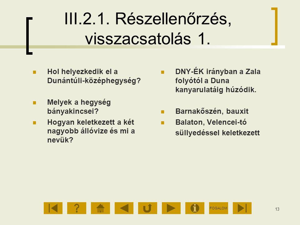 III.2.1. Részellenőrzés, visszacsatolás 1.