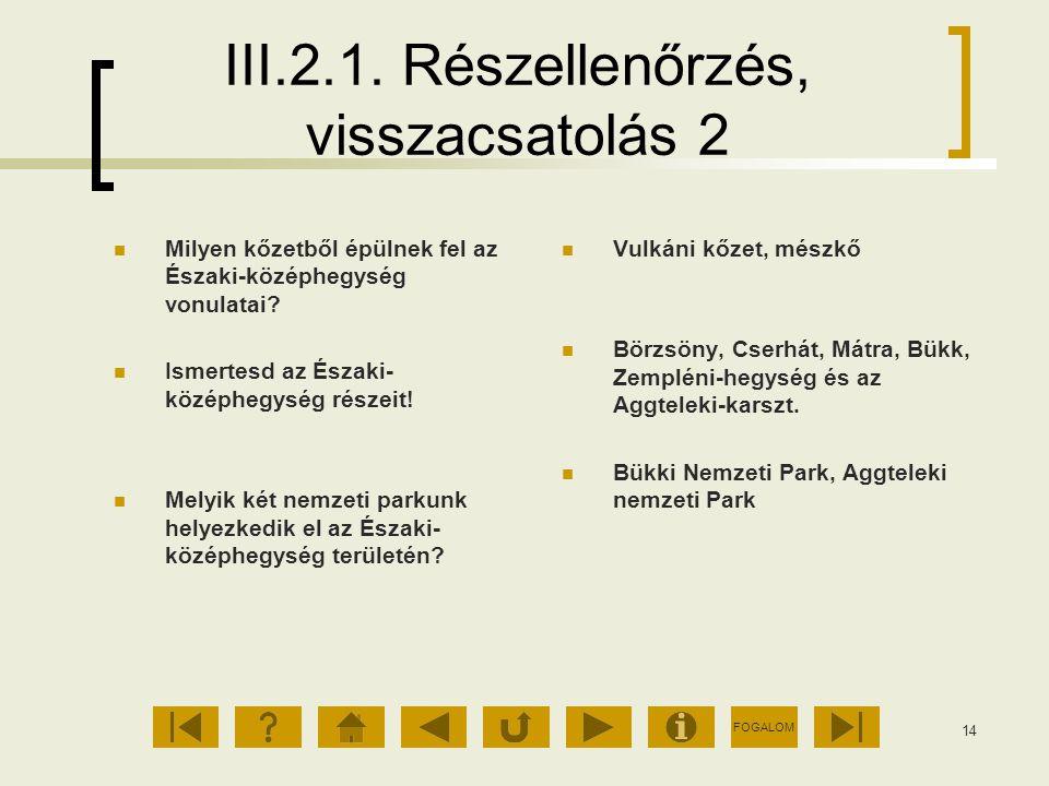 III.2.1. Részellenőrzés, visszacsatolás 2