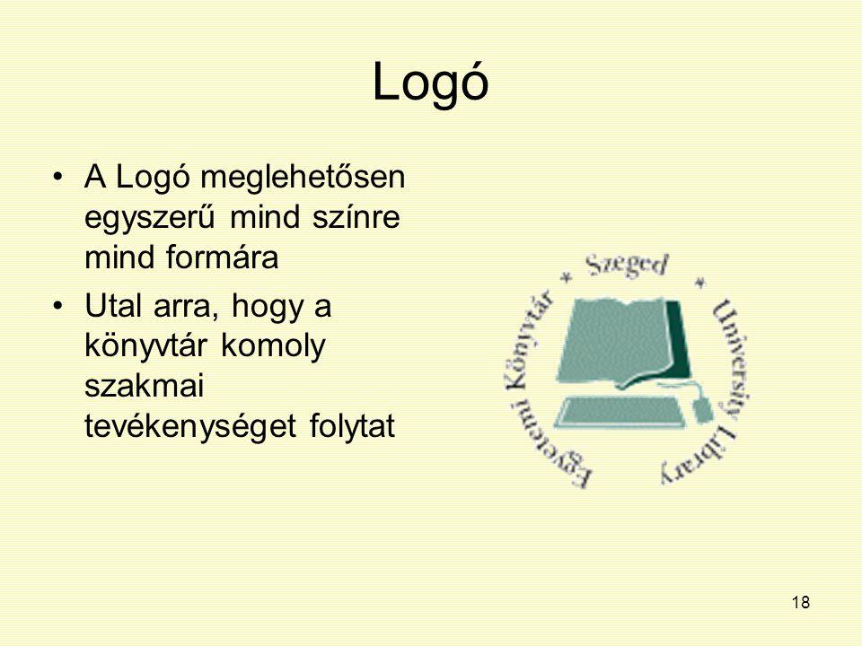 Logó A Logó meglehetősen egyszerű mind színre mind formára