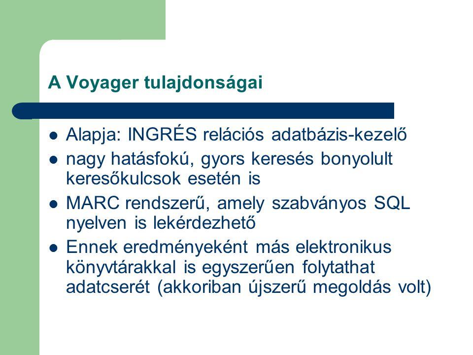 A Voyager tulajdonságai