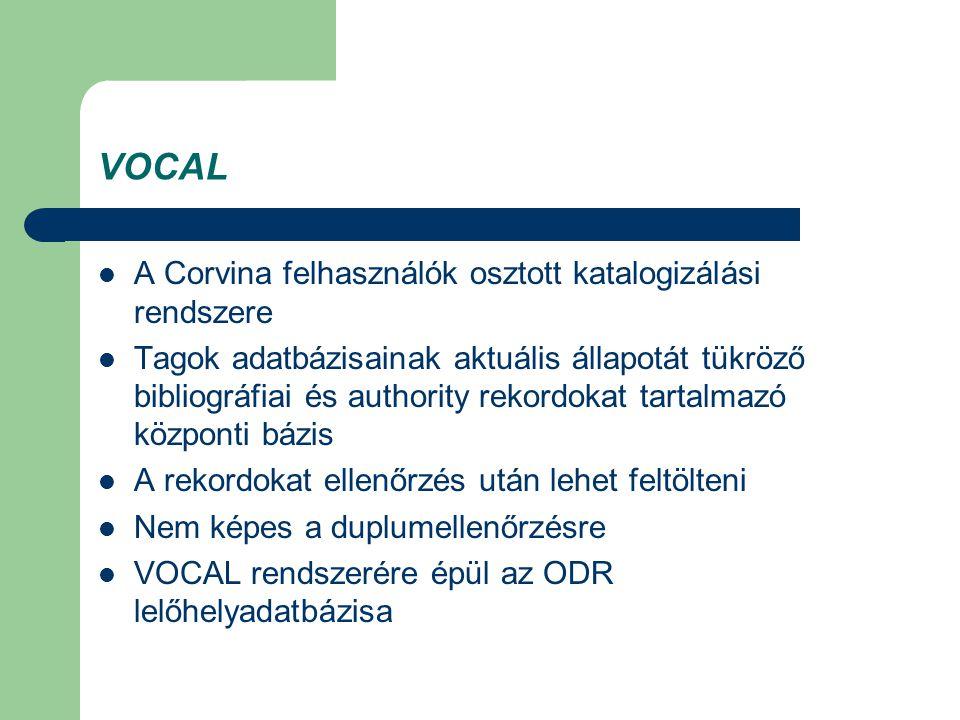 VOCAL A Corvina felhasználók osztott katalogizálási rendszere