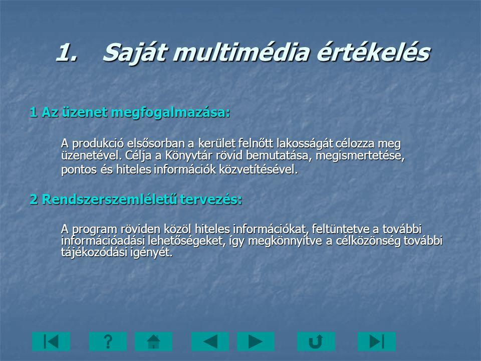 1. Saját multimédia értékelés
