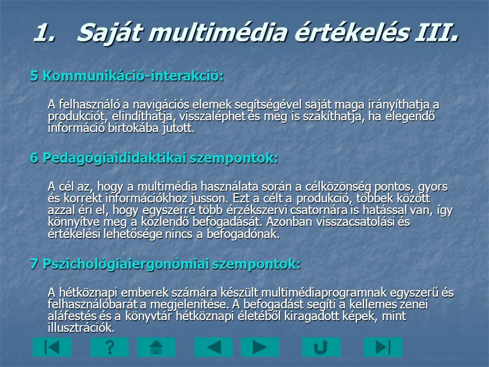 Saját multimédia értékelés III.