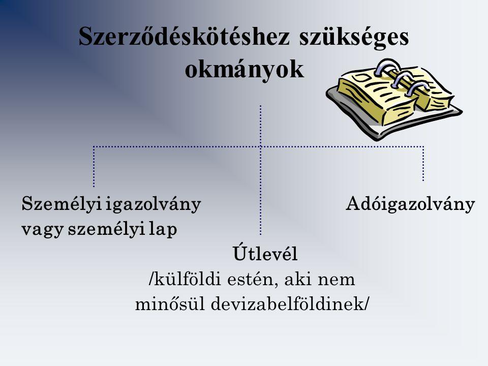 Szerződéskötéshez szükséges okmányok