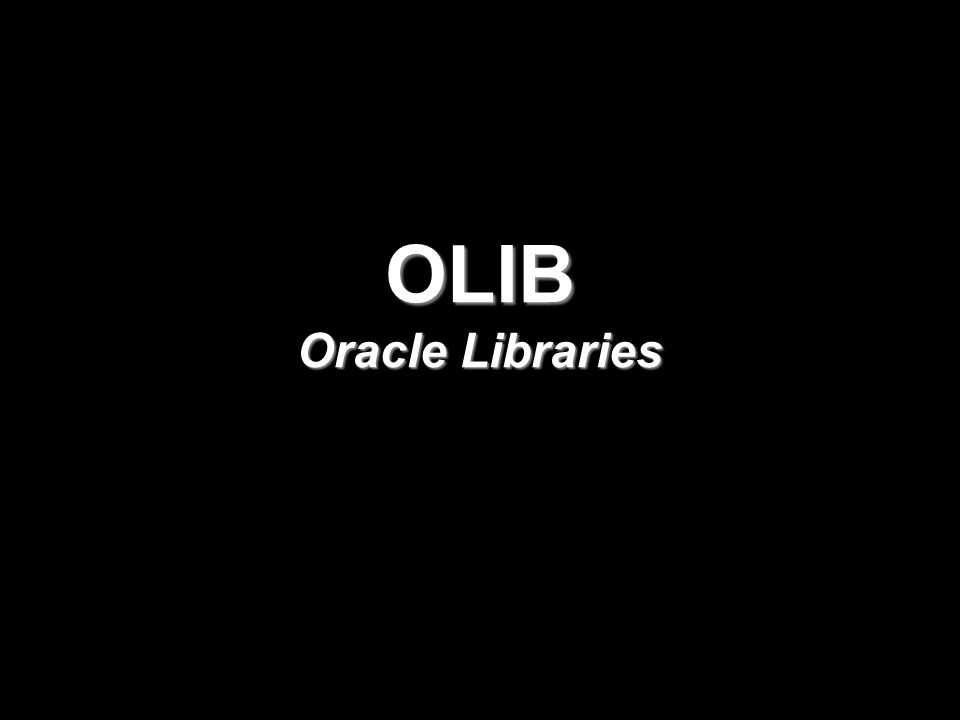 OLIB Oracle Libraries
