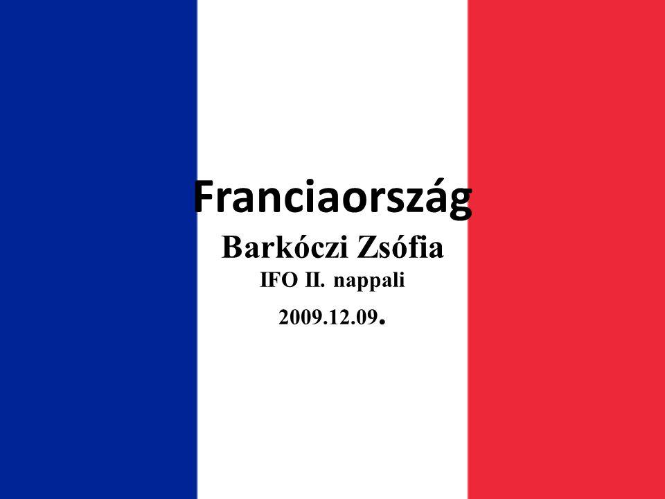 Franciaország Barkóczi Zsófia IFO II. nappali 2009.12.09.
