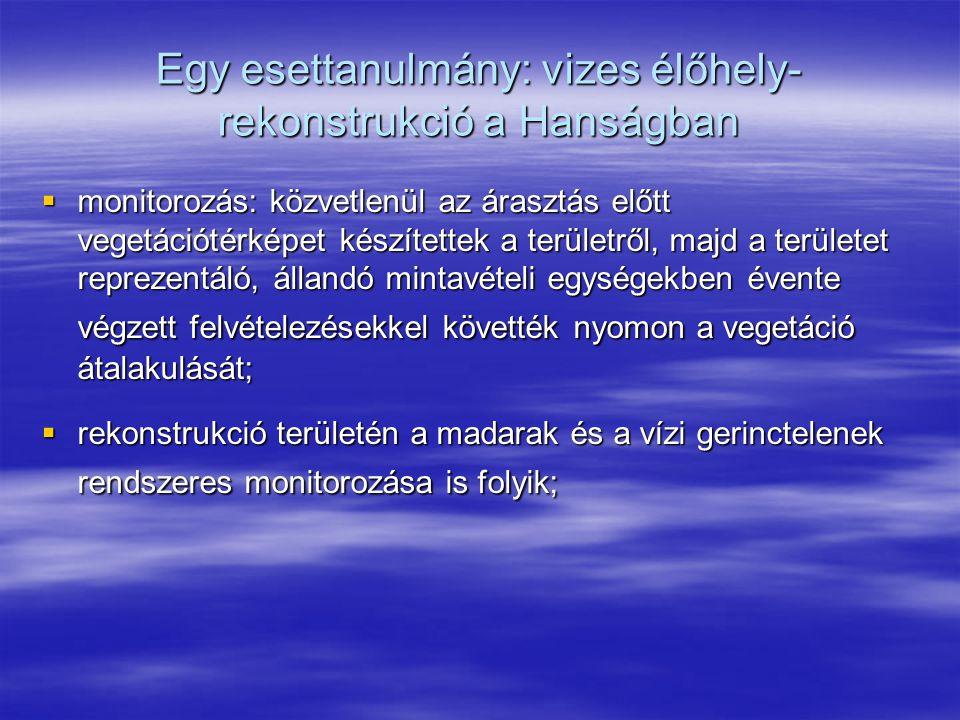 Egy esettanulmány: vizes élőhely-rekonstrukció a Hanságban
