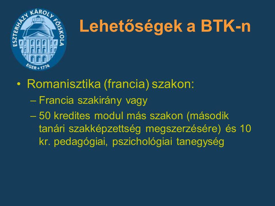 Lehetőségek a BTK-n Romanisztika (francia) szakon: