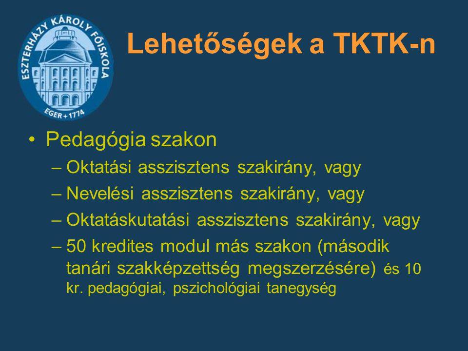 Lehetőségek a TKTK-n Pedagógia szakon