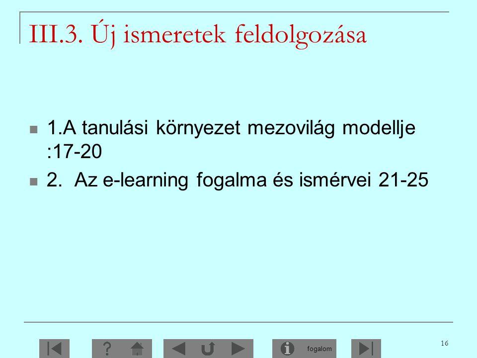 III.3. Új ismeretek feldolgozása