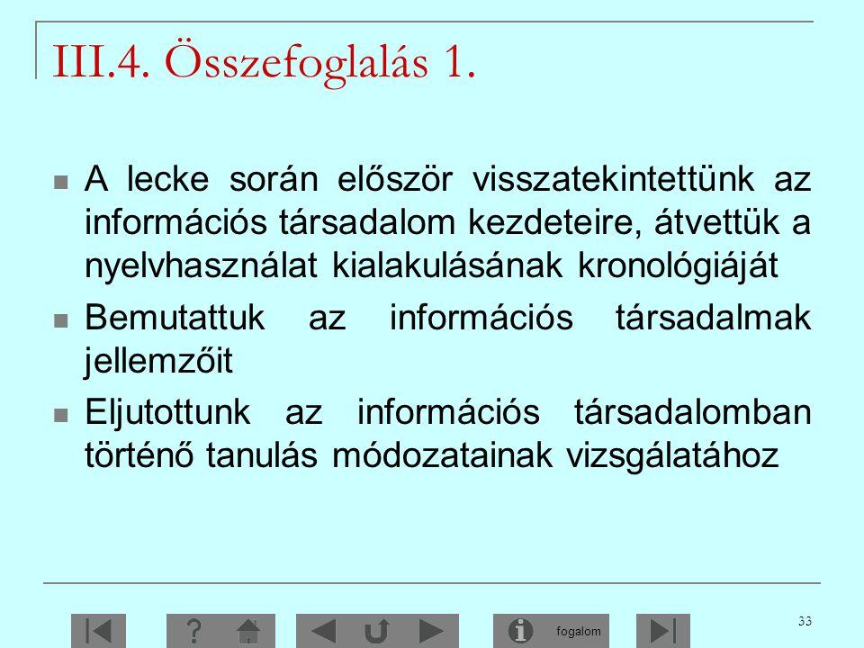 III.4. Összefoglalás 1.