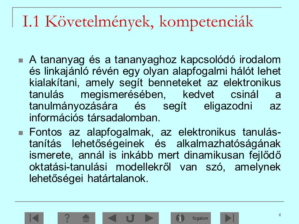 I.1 Követelmények, kompetenciák