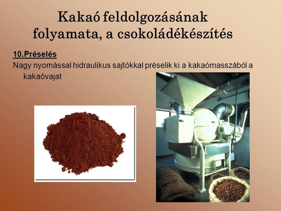 Kakaó feldolgozásának folyamata, a csokoládékészítés