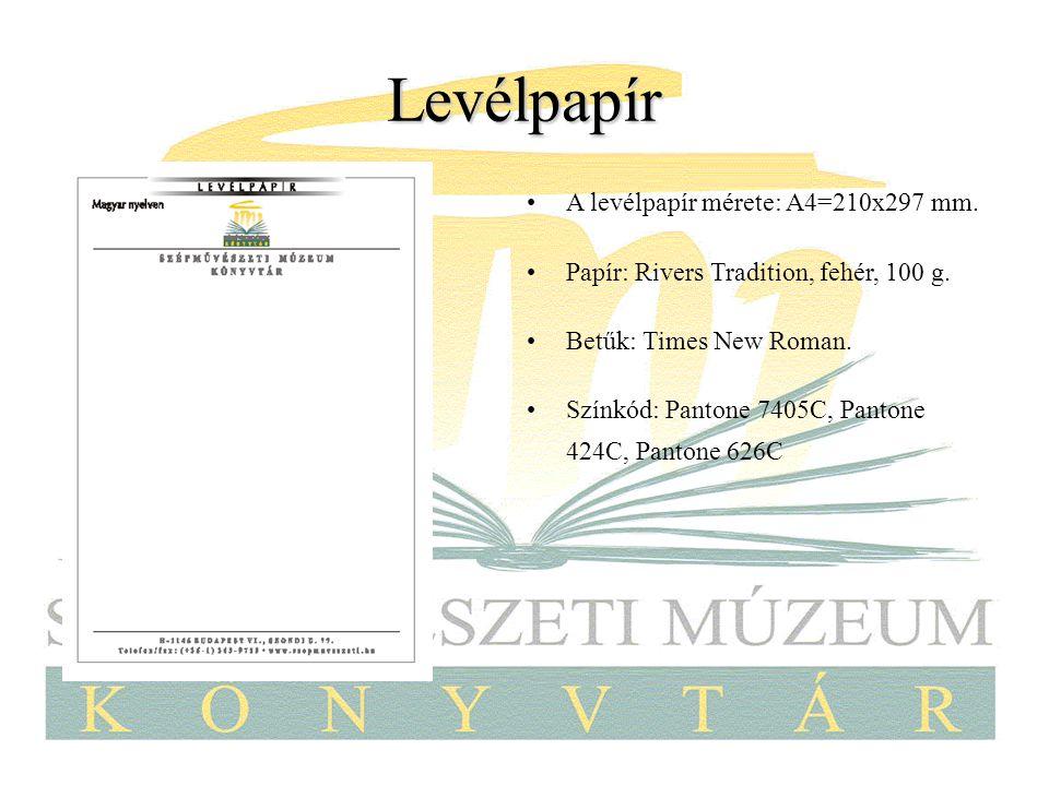 Levélpapír A levélpapír mérete: A4=210x297 mm.