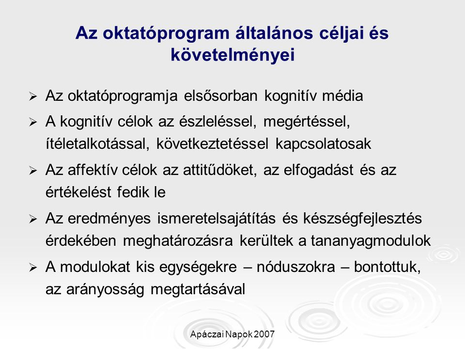 Az oktatóprogram általános céljai és követelményei
