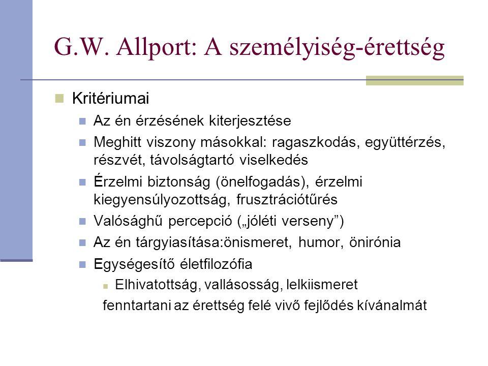 G.W. Allport: A személyiség-érettség