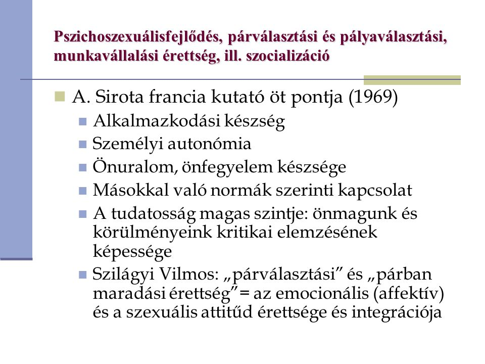 A. Sirota francia kutató öt pontja (1969)