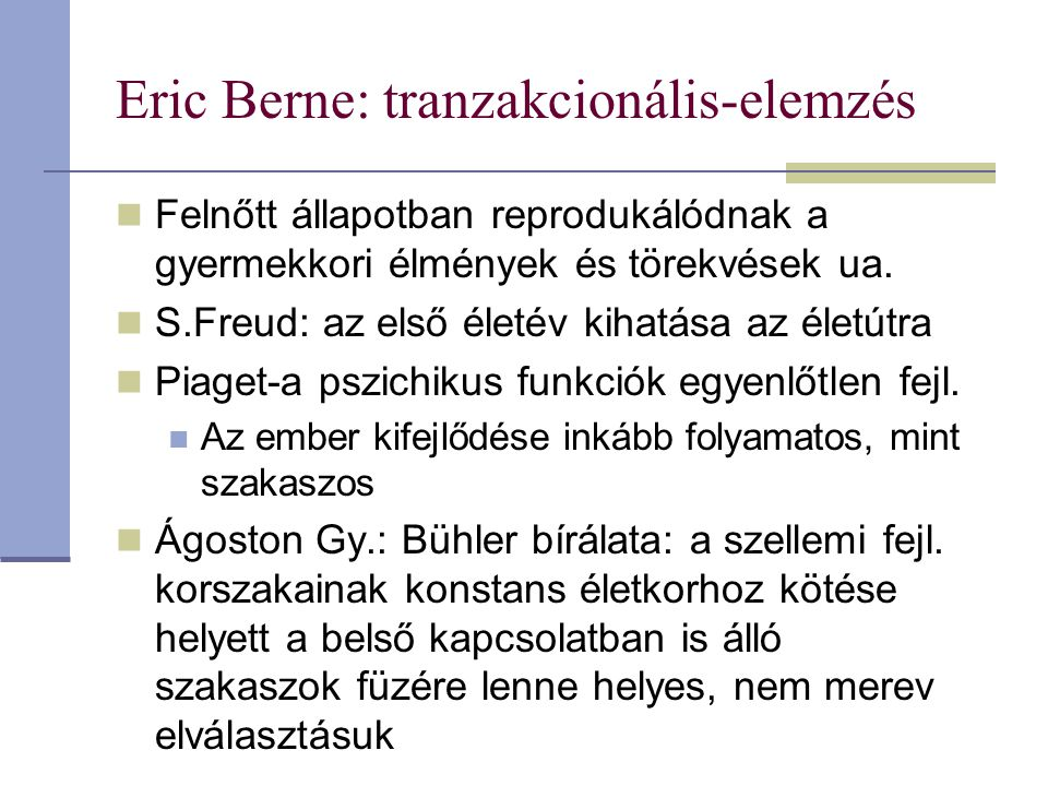 Eric Berne: tranzakcionális-elemzés