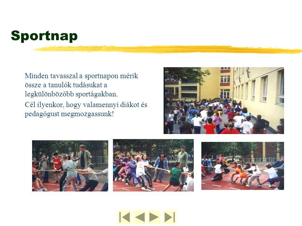 Sportnap Minden tavasszal a sportnapon mérik össze a tanulók tudásukat a legkülönbözőbb sportágakban.