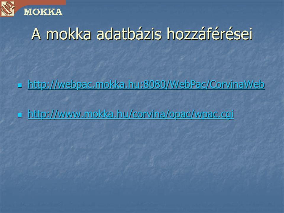 A mokka adatbázis hozzáférései