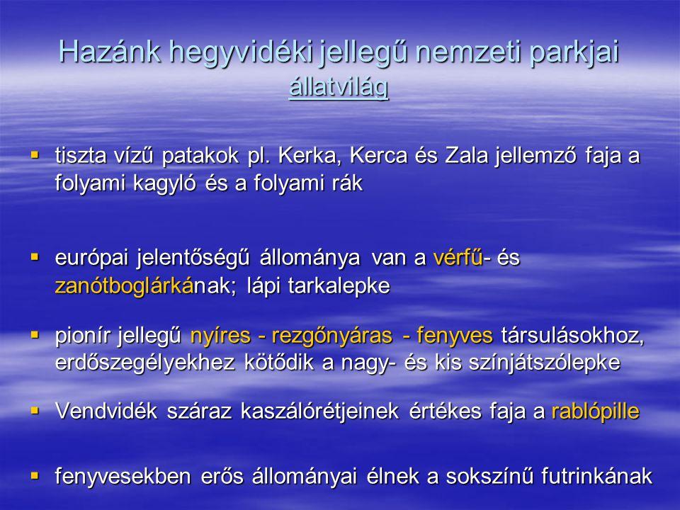 Hazánk hegyvidéki jellegű nemzeti parkjai állatvilág