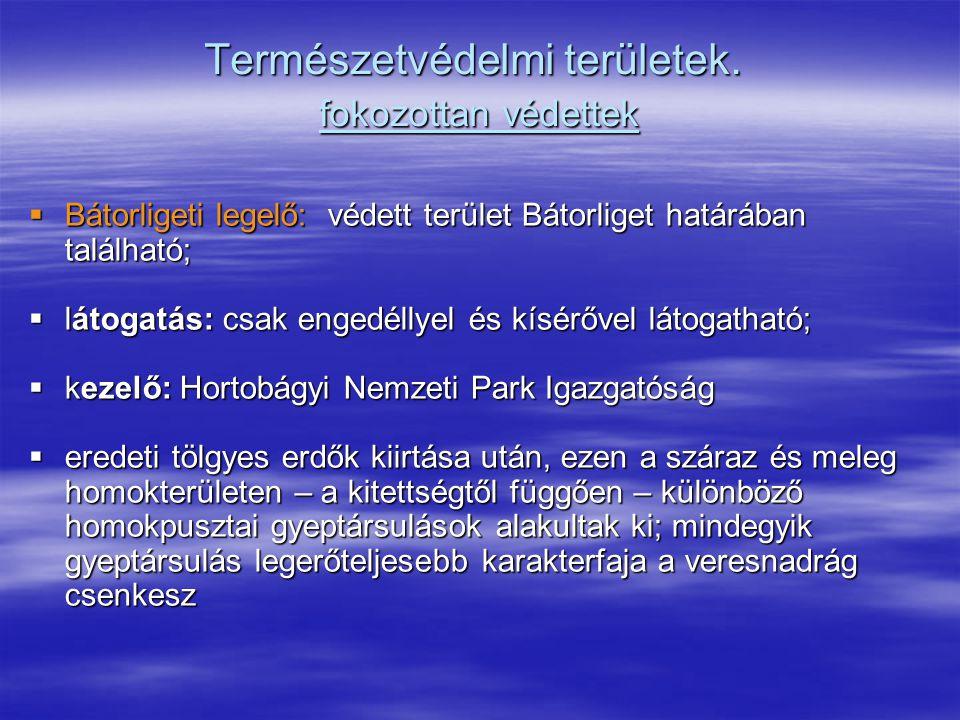 Természetvédelmi területek. fokozottan védettek