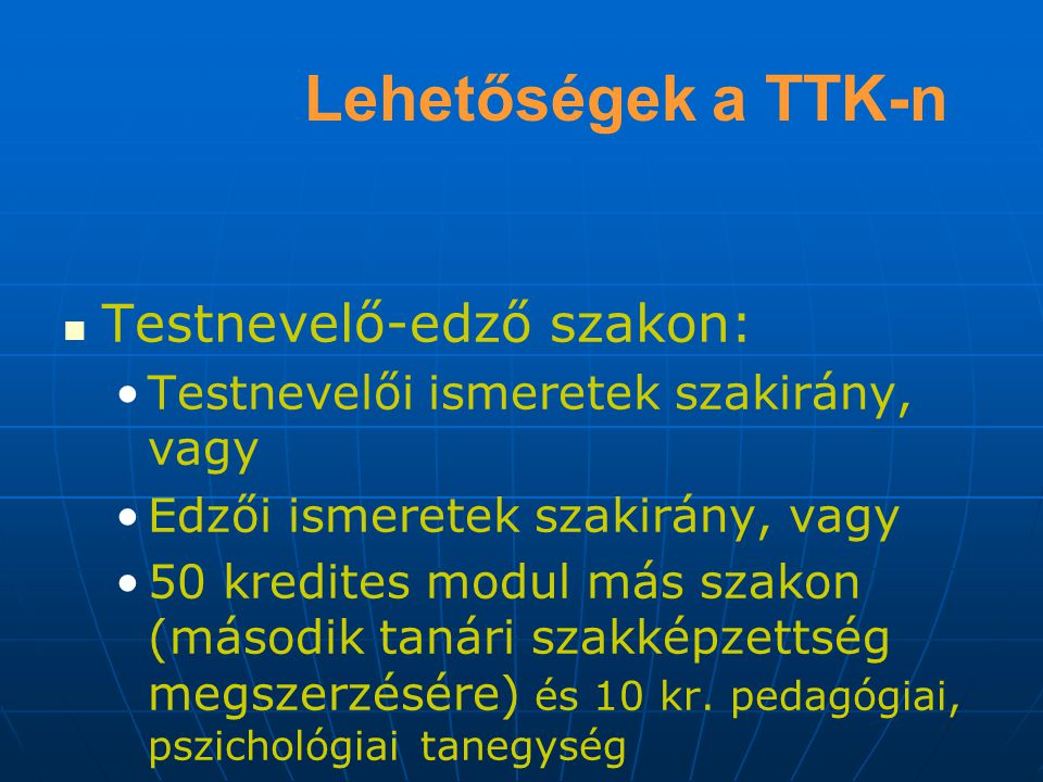 Lehetőségek a TTK-n Testnevelő-edző szakon:
