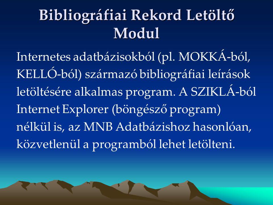 Bibliográfiai Rekord Letöltő Modul