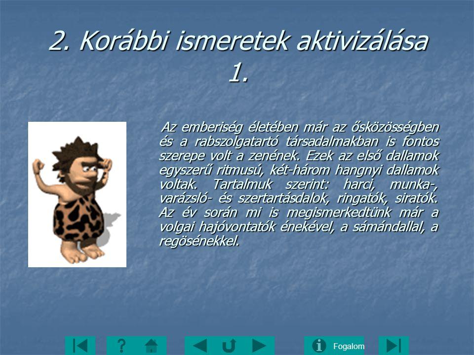 2. Korábbi ismeretek aktivizálása 1.