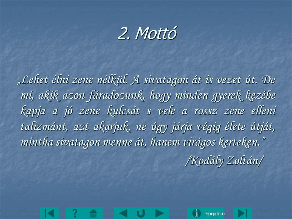 2. Mottó