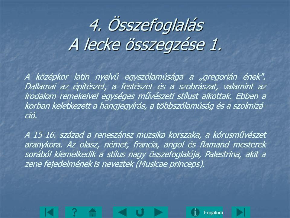 4. Összefoglalás A lecke összegzése 1.