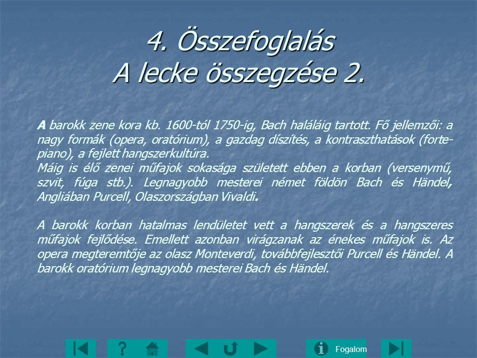 4. Összefoglalás A lecke összegzése 2.