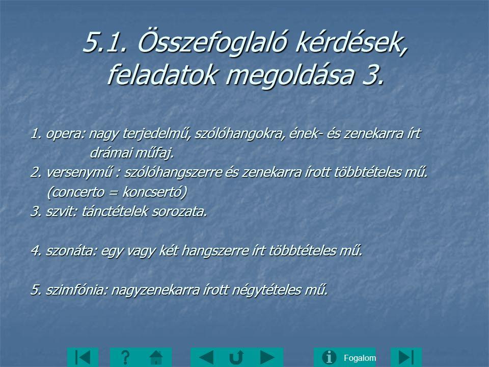 5.1. Összefoglaló kérdések, feladatok megoldása 3.