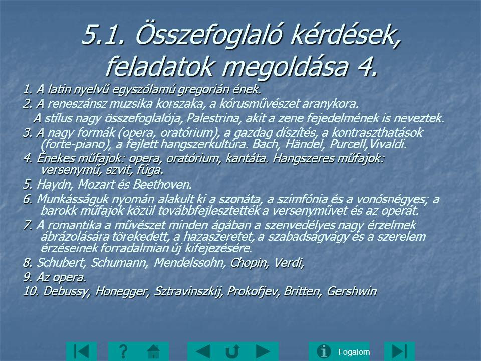 5.1. Összefoglaló kérdések, feladatok megoldása 4.