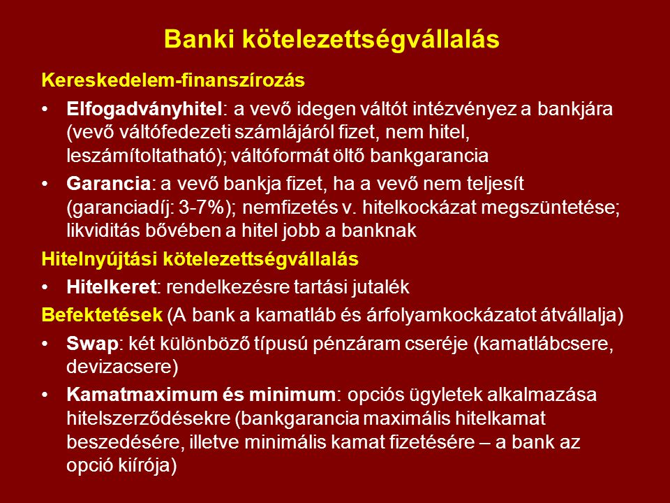 Banki kötelezettségvállalás