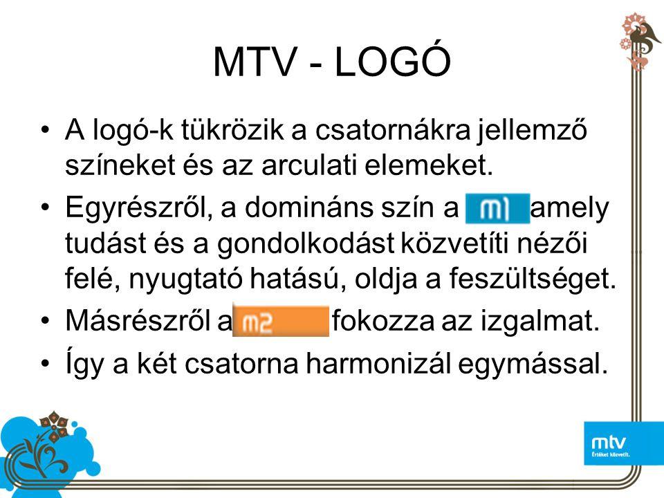 MTV - LOGÓ A logó-k tükrözik a csatornákra jellemző színeket és az arculati elemeket.