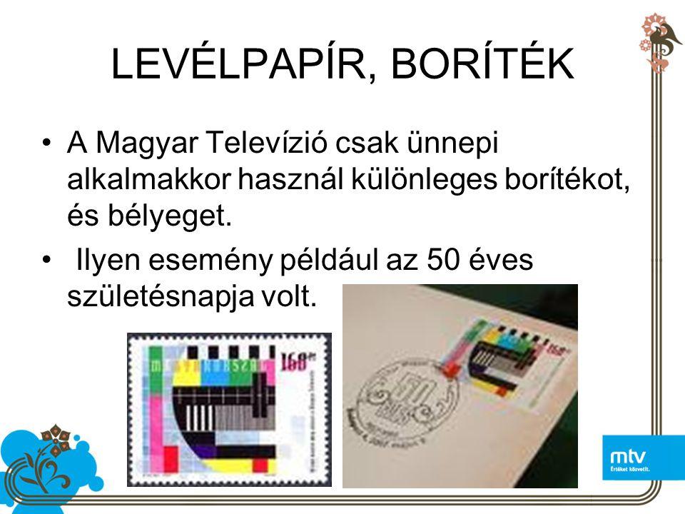 LEVÉLPAPÍR, BORÍTÉK A Magyar Televízió csak ünnepi alkalmakkor használ különleges borítékot, és bélyeget.