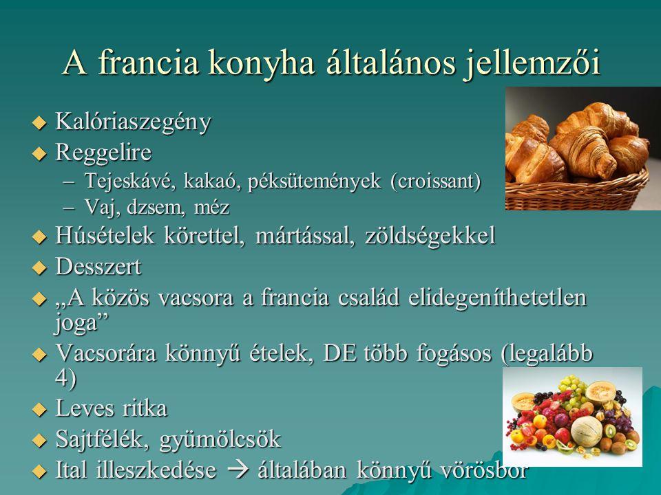 A francia konyha általános jellemzői