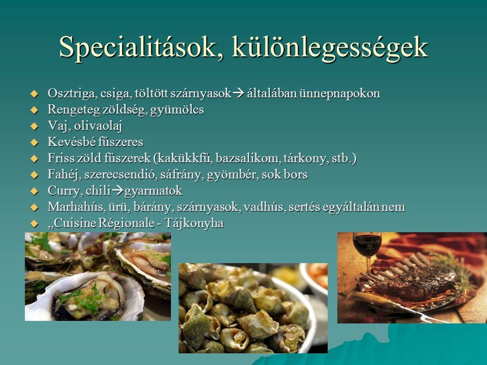 Specialitások, különlegességek