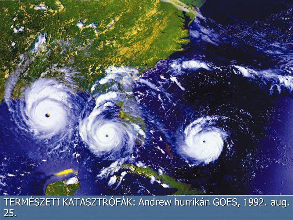 TERMÉSZETI KATASZTRÓFÁK: Andrew hurrikán GOES, 1992. aug. 25.
